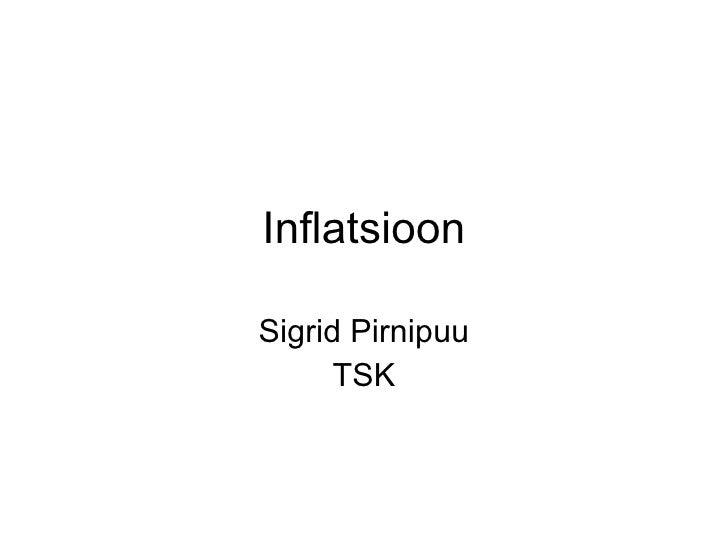 Inflatsioon Sigrid Pirnipuu TSK