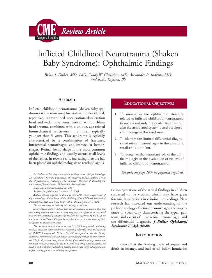 Review Article          Inflicted Childhood Neurotrauma (Shaken           Baby Syndrome): Ophthalmic Findings             ...