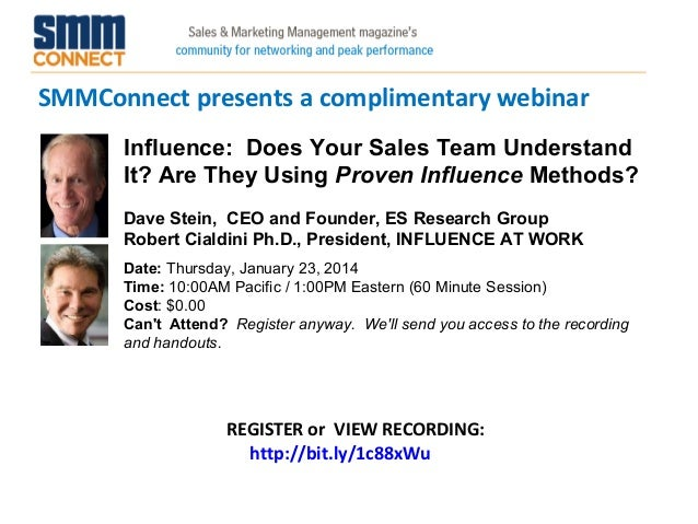 SMMConnect presents a complimentary webinar Influence:  Does Your Sales Team Understand  It? Are They Using Proven Influen...