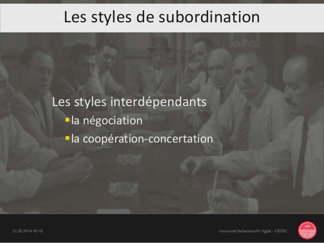 Les styles interdépendants la négociation la coopération-concertation 18-10-201412:26 UniversitéMohammedV Agdal - DESTEC...
