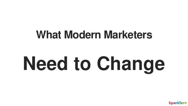 What Modern Marketers Need to Change