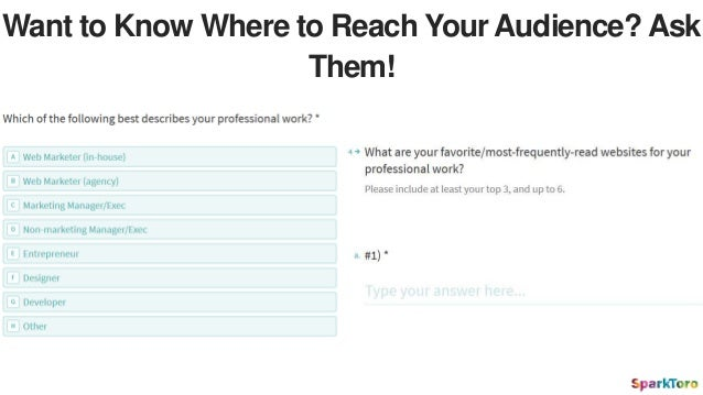 Want to Know Where to Reach Your Audience? Ask Them!
