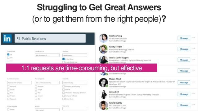 Struggling to Get Great Answers (or to get them from the right people)? 1:1 requests are time-consuming, but effective