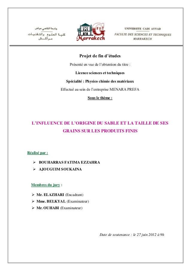 Projet de fin d'études Présenté en vue de l'obtention du titre : Licence sciences et techniques Spécialité : Physico chimi...