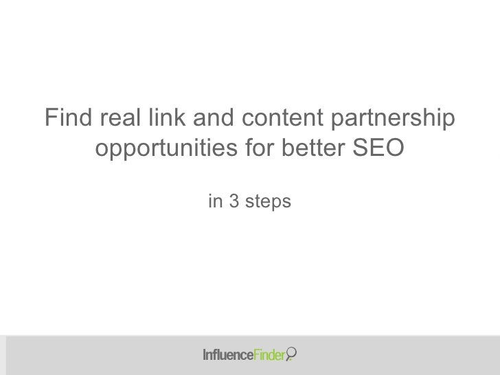 in 3 steps Find real link and content partnership opportunities for better SEO