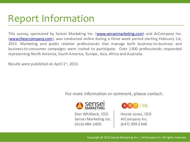 Report Information Copyright @ 2013 Sensei Marketing Inc. | ArCompany Inc. All rights reserved. This survey, sponsored by ...