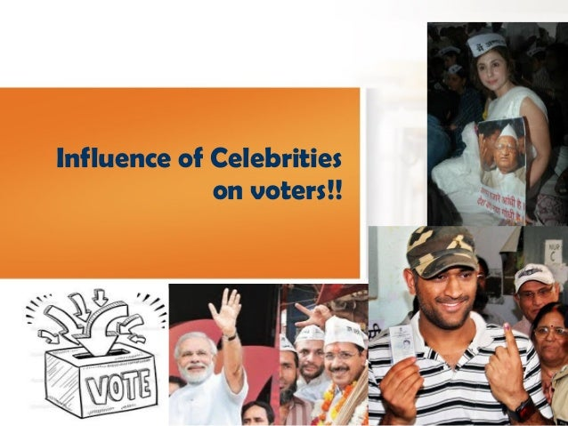 Influence of Celebrities on voters!! 由 NordriDesign 提供 www.nordridesign.com