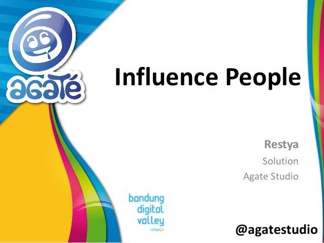 @agatestudio Influence People Restya Solution Agate Studio