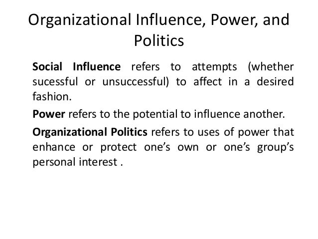 organizational power and politics essays The sources of power in organizations management essay organizational power (legitimate, reward, coercive) and personal power (expert and referent.