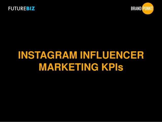 INSTAGRAM INFLUENCER MARKETING KPIs