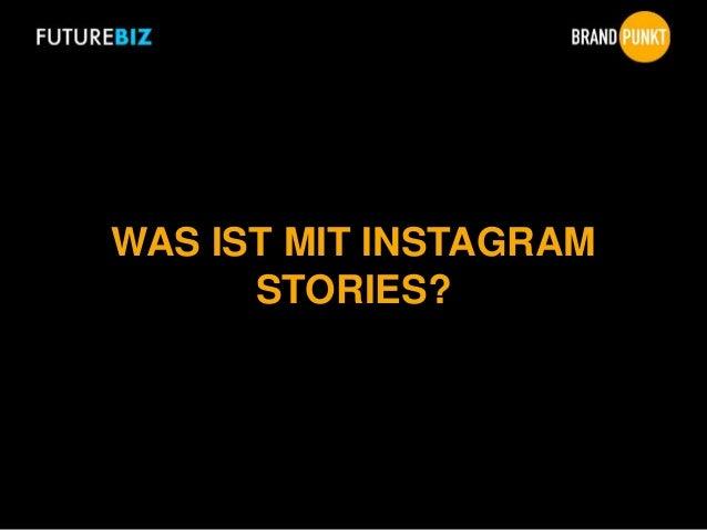 WAS IST MIT INSTAGRAM STORIES?