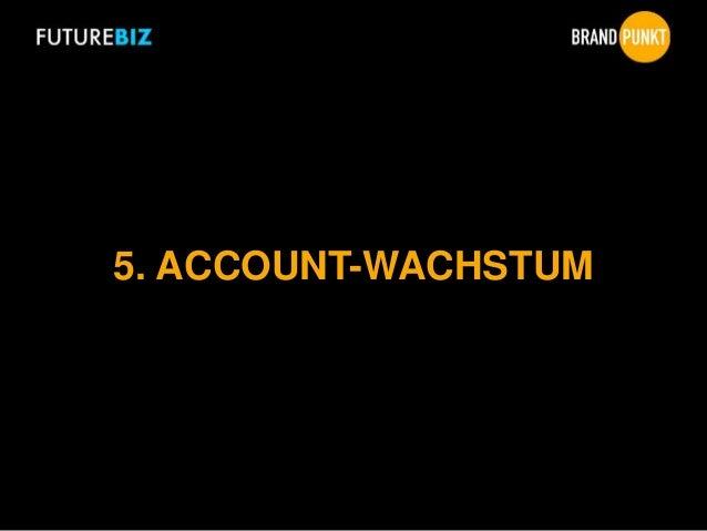 5. ACCOUNT-WACHSTUM