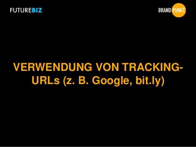 VERWENDUNG VON TRACKING- URLs (z. B. Google, bit.ly)