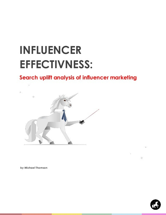 INFLUENCER EFFECTIVNESS: Search uplift analysis of influencer marketing by Michael Thomson… Total Search Labs (TSL)
