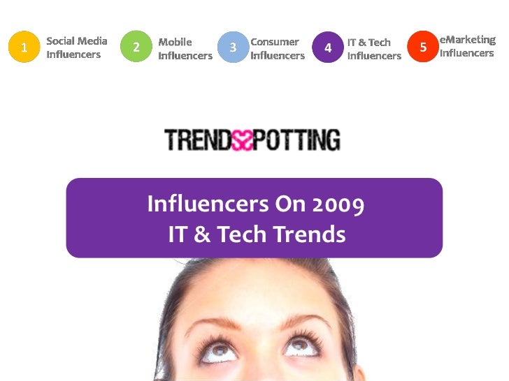 Influencers On 2009   IT & Tech Trends