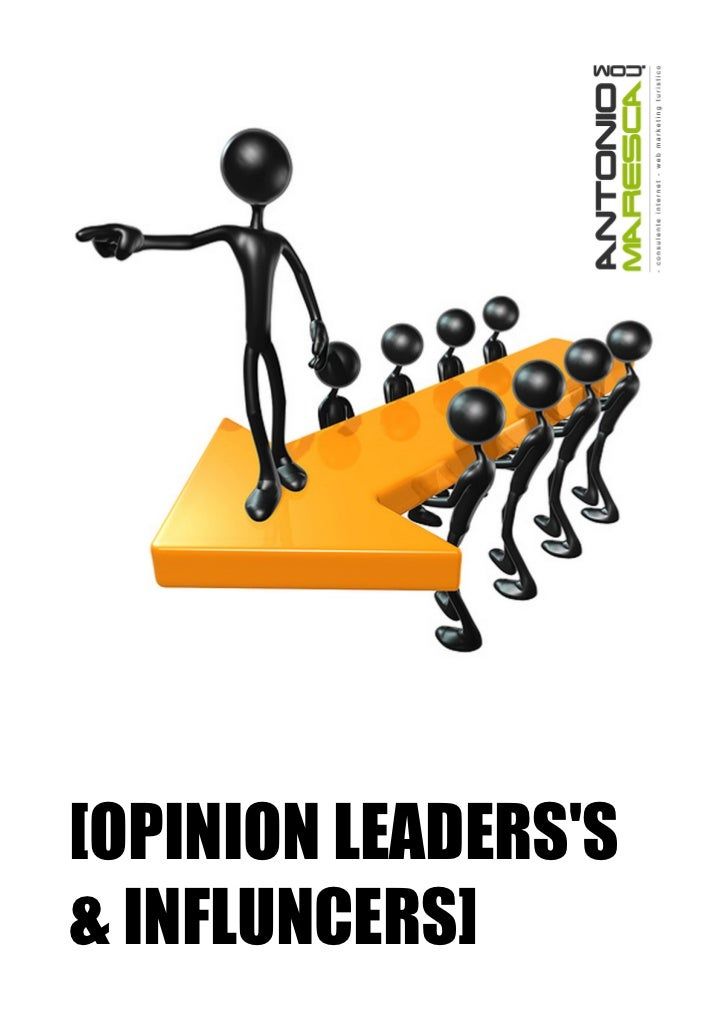 [OPINION LEADERSS& INFLUNCERS]