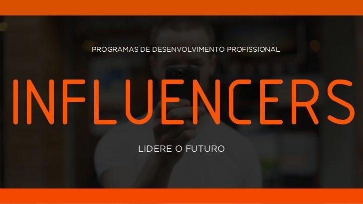 PROGRAMAS DE DESENVOLVIMENTO PROFISSIONAL          LIDERE O FUTURO