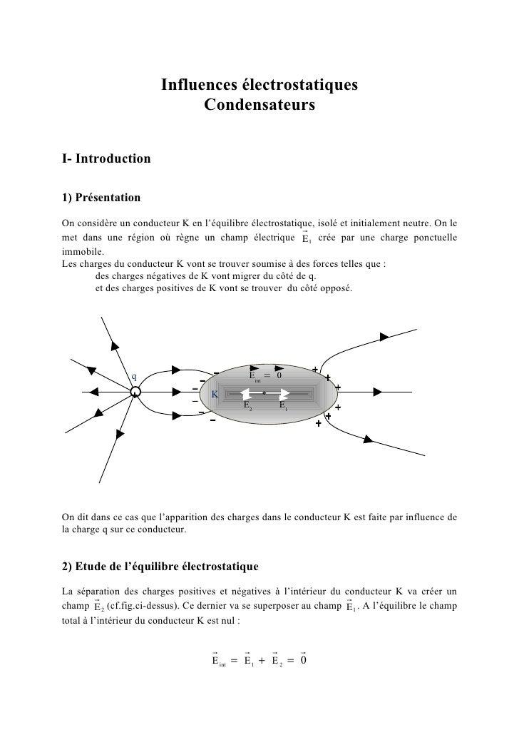Influences électrostatiques                              CondensateursI- Introduction1) PrésentationOn considère un conduc...