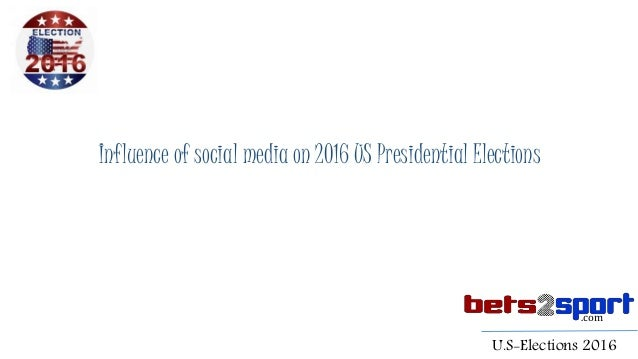 media influence on presidential elections essay Here we go again: presidential elections and the national media by mary e stuckey perspectives on political science, spring 2000 v29 i9 p99 research and commentary on the influence of the media in presidential elections have become a minor cottage industry.