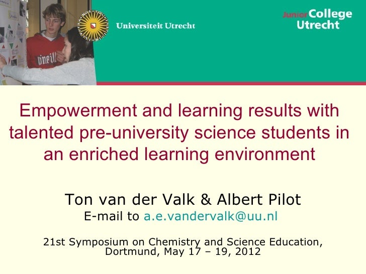 Empowerment and learning results withtalented pre-university science students in    an enriched learning environment      ...