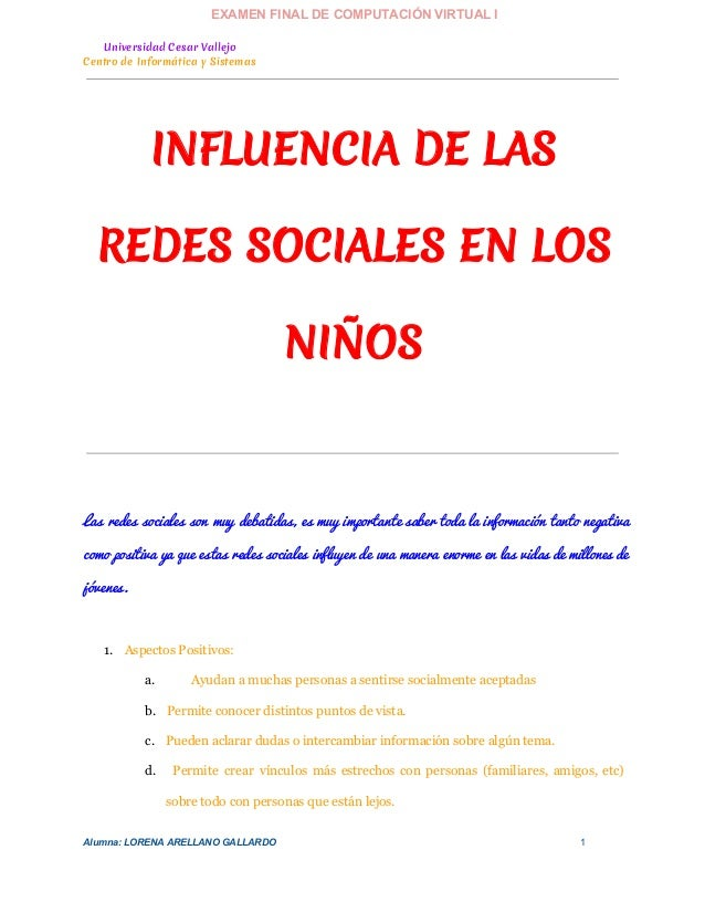 EXAMENFINALDECOMPUTACIÓNVIRTUALI Universidad Cesar Vallejo Centro de Informática y Sistemas  INFLUENCIA DE LAS REDES ...