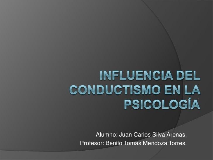 Alumno: Juan Carlos Silva Arenas. Profesor: Benito Tomas Mendoza Torres.