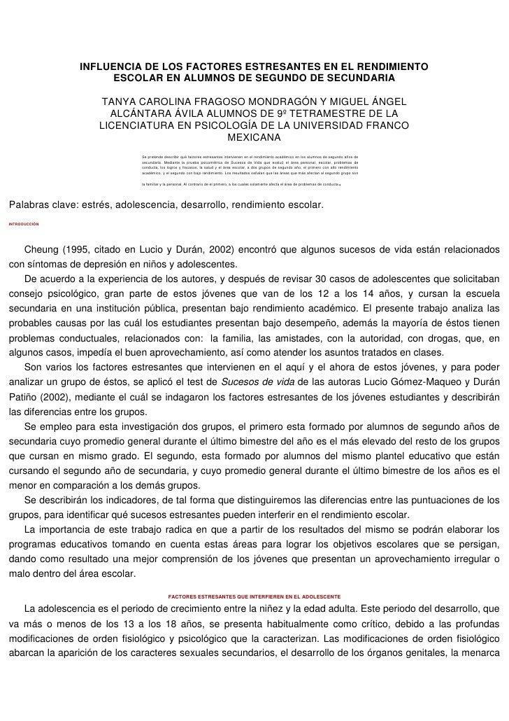 INFLUENCIA DE LOS FACTORES ESTRESANTES EN EL RENDIMIENTO ESCOLAR EN ALUMNOS DE SEGUNDO DE SECUNDARIA <br />TANYA CAROLINA ...