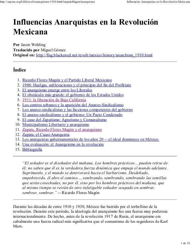 http://espora.org/biblioweb/anarquismo-1910.html#zapataMagonAnarquismo  Influencias Anarquistas en la Revolución Mexicana ...