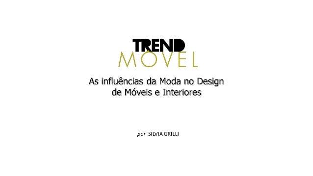 MODA - DESIGN  Inspirações Mútuas  Conceitos compartilhados: hi-lo,  sustentabilidade, brasilidade, etc.  Elementos comuns...