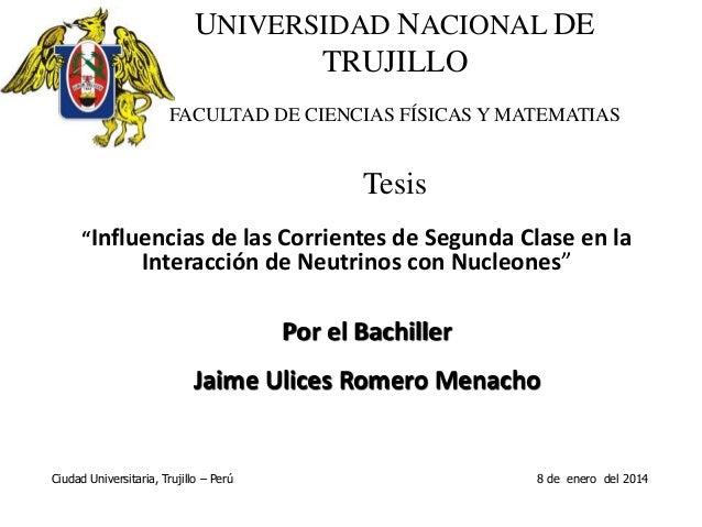 """UNIVERSIDAD NACIONAL DE TRUJILLO FACULTAD DE CIENCIAS FÍSICAS Y MATEMATIAS Tesis """"Influencias de las Corrientes de Segunda..."""
