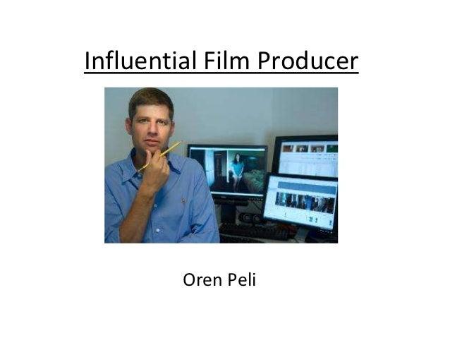 Influential Film Producer        Oren Peli