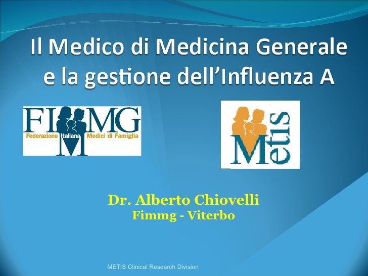 Dr. Alberto Chiovelli Fimmg - Viterbo METIS Clinical Research Division