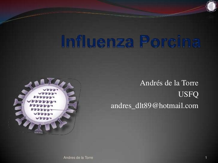 Andrés de la Torre                                         USFQ                     andres_dlt89@hotmail.comAndres de la T...
