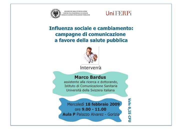 UNIVERSITA' DEGLI STUDI DI UDINE             CENTRO POLIFUNZIONALE DI GORIZIA           CORSO DI LAUREA IN RELAZIONI PUBBL...