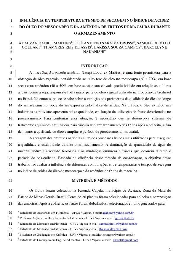 INFLUÊNCIA DA TEMPERATURA E TEMPO DE SECAGEM NO ÍNDICE DE ACIDEZ 1 DO ÓLEO DO MESOCARPO E DA AMÊNDOA DE FRUTOS DE MACAÚBA ...