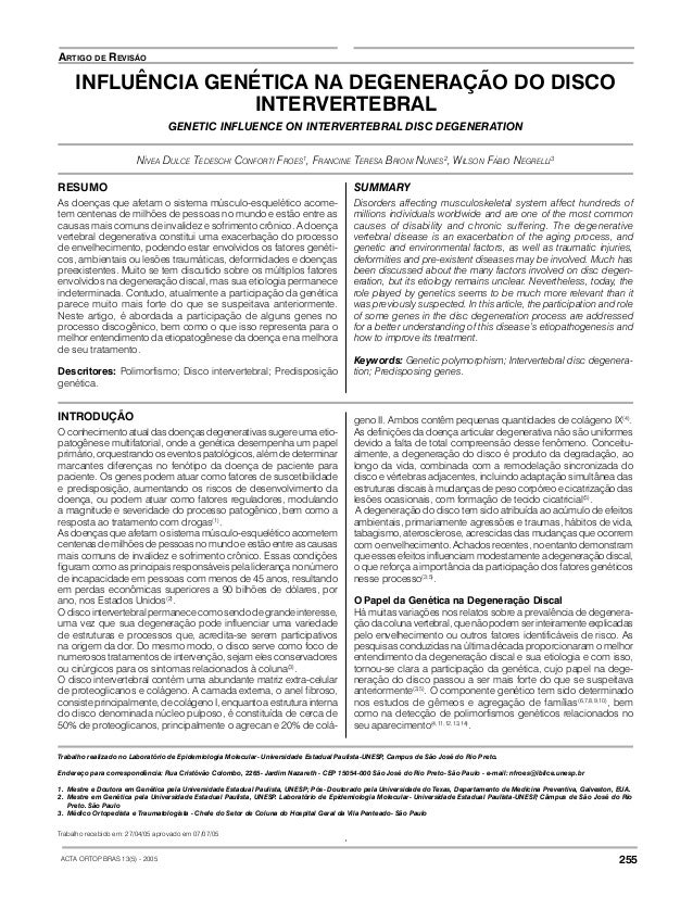 ACTA ORTOP BRAS 13(5) - 2005 255 NÍVEA DULCE TEDESCHI CONFORTI FROES1 , FRANCINE TERESA BRIONI NUNES2 , WILSON FÁBIO NEGRE...