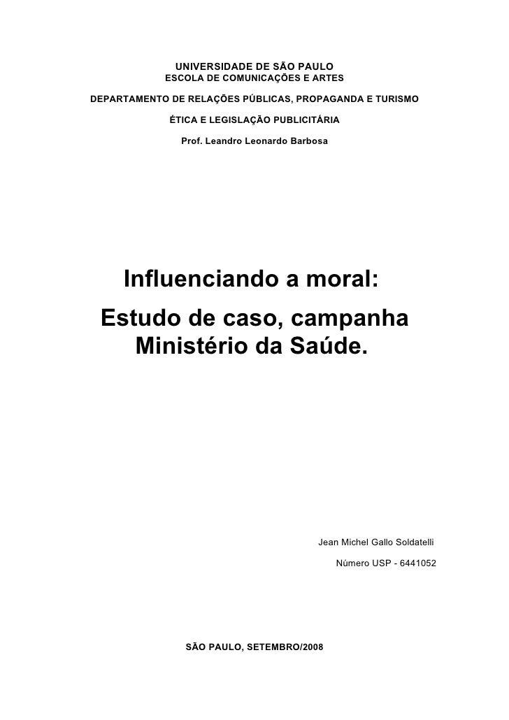 UNIVERSIDADE DE SÃO PAULO             ESCOLA DE COMUNICAÇÕES E ARTES  DEPARTAMENTO DE RELAÇÕES PÚBLICAS, PROPAGANDA E TURI...