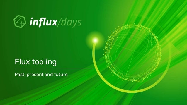 Past, present and future Flux tooling