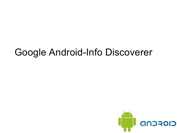 Google Android-Info Discoverer