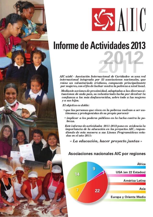 Informe de Actividades 2013                                2012                               2011 AIC aisbl - Asociación ...