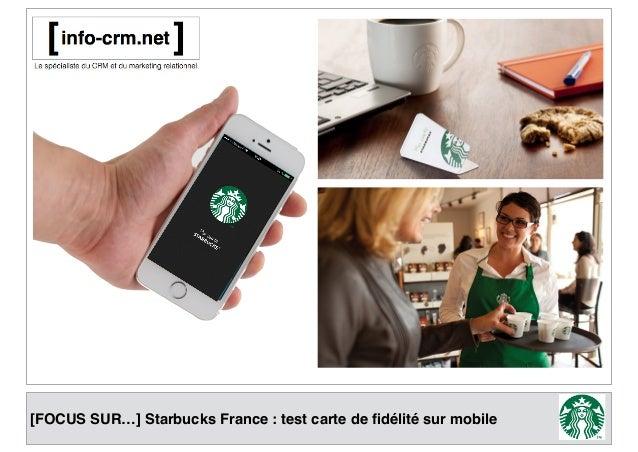 [FOCUS SUR…] Starbucks France : test carte de fidélité sur mobile