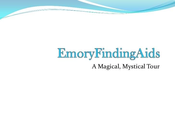 EmoryFindingAids<br />A Magical, Mystical Tour <br />