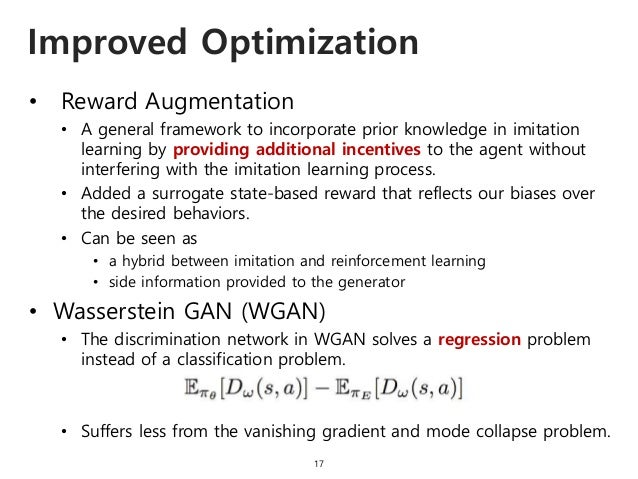 • Reward Augmentation • A general framework to incorporate prior knowledge in imitation learning by providing additional i...