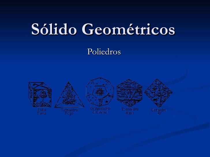 Sólido Geométricos Poliedros