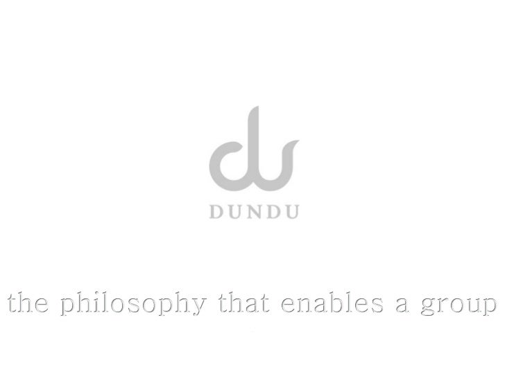 Dundu bonds group members to a team. Dundu is a puppet that is handled and steered simulta...
