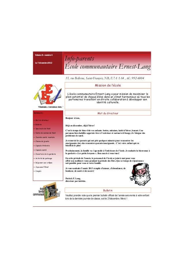 Volume 8— numéro 4 Le 7 décembre 2012                             Info-parents                             École communaut...