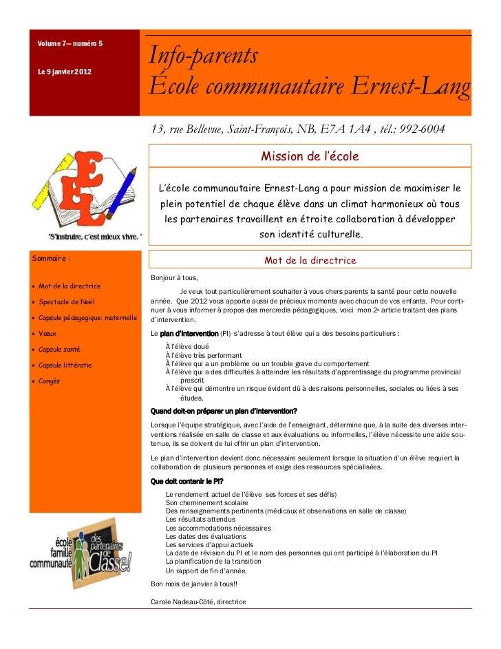 Volume 7— numéro 5 Le 9 janvier 2012                                    Info-parents                                    Éc...