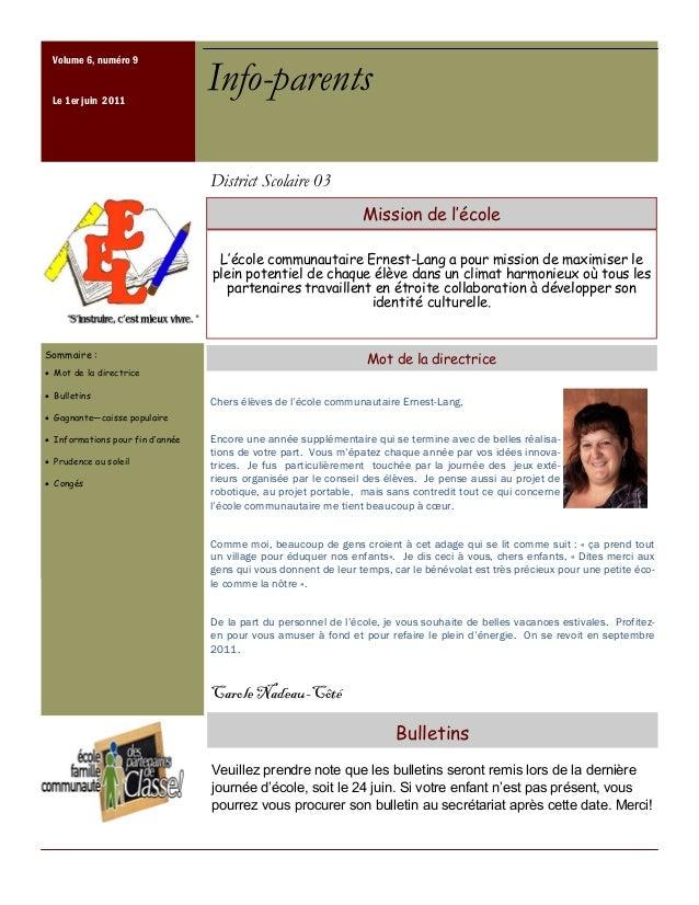 Sommaire : Mot de la directrice Bulletins Gagnante——caisse populaire Informations pour fin d''année Prudence au soleil Con...