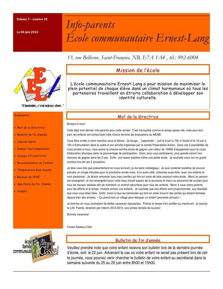 Volume 7— numéro 10 Le 04 juin 2012                               Info-parents                               École communa...