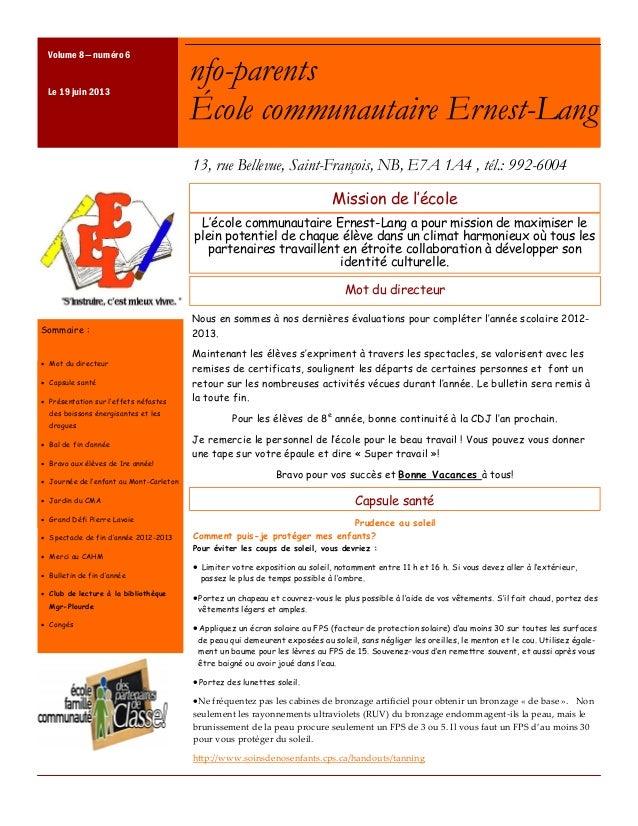 Mission de l'écoleNous en sommes à nos dernières évaluations pour compléter l'année scolaire 2012-2013.Maintenant les élèv...